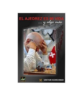 El ajedrez es mi vida…y...