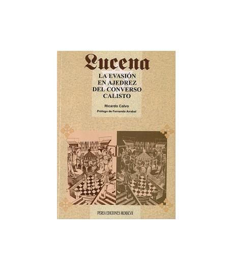 Lucena la evasión en ajedrez del convento Calisto