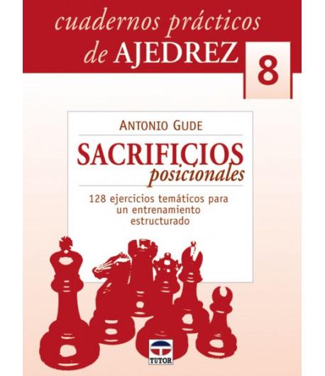 Cuadernos Prácticos VIII Sacrificios posicionales