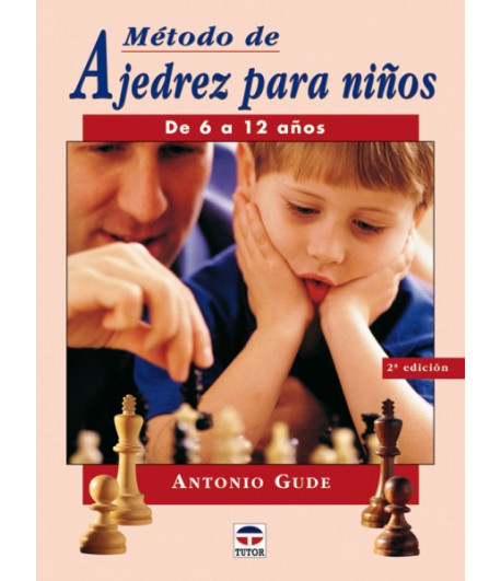 Método de ajedrez para niños 6 -12 años