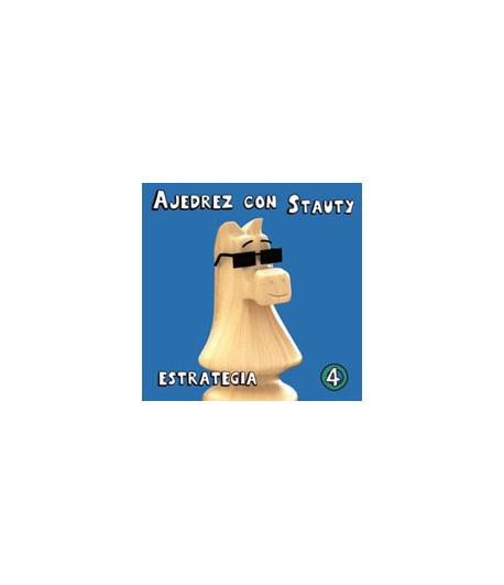 Ajedrez con Stauty IV Estrategia