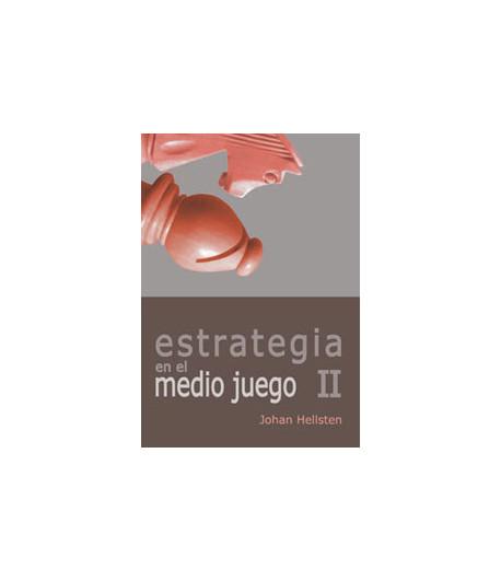 Estrategia en el Medio Juego II Vol. IV