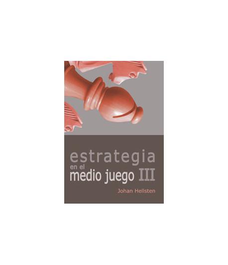 Estrategia en el Medio Juego III Vol. V