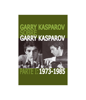 Garry Kasparov sobre Garry...