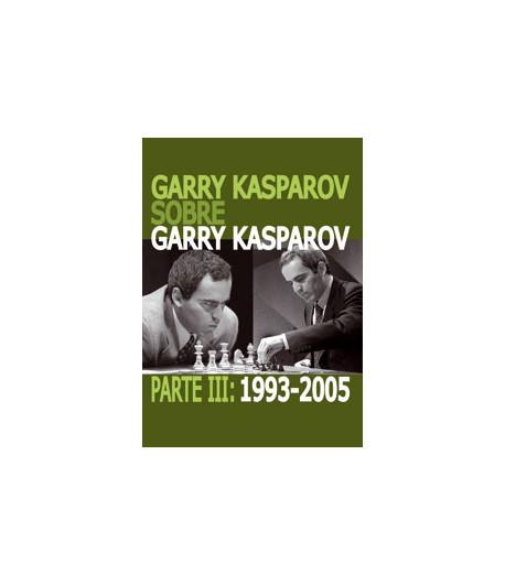 G K sobre Garry Kasparov Parte III: 1993-2005