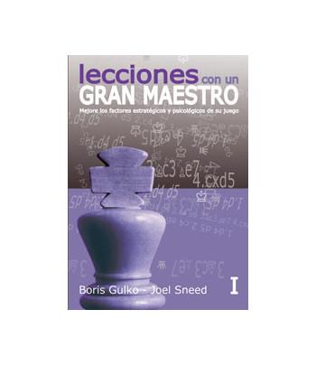 Lecciones de un Gran Maestro I