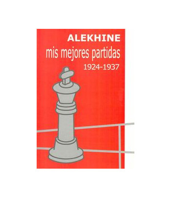 Mis mejores partidas 1924-37