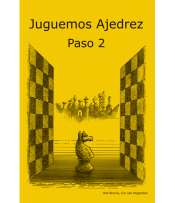 Juguemos Ajedrez. Paso 2