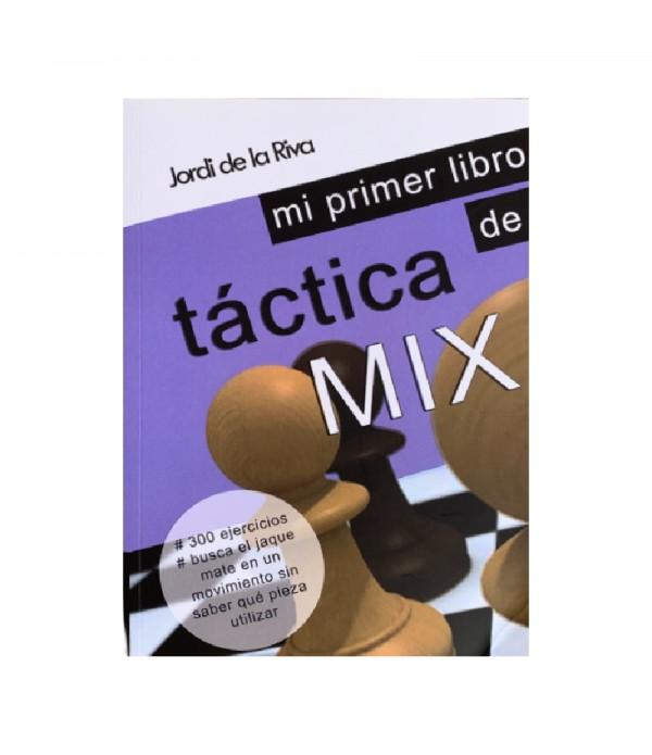 Portada del mi primer libro de táctica MIX